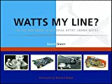 Watts My Line?, David Dixon, 095443577X