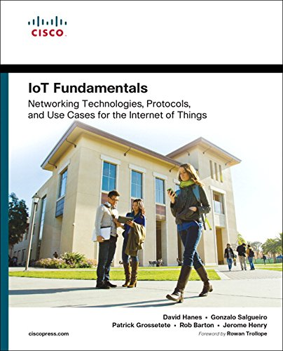 Iot Fundamentals  Networking Technologies  Protocols  And Use Cases For The Internet Of Things