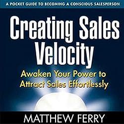 Creating Sales Velocity