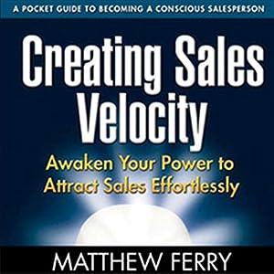 Creating Sales Velocity Audiobook