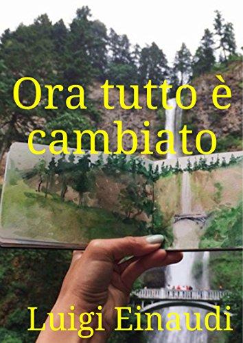 Ora tutto è cambiato (Italian Edition)