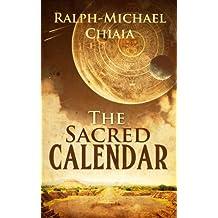 The Sacred Calendar: Twenty Mayan Poems Inspired by the Cholq'ij (English Edition)