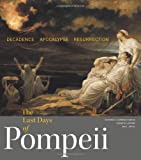The Last Days of Pompeii, Victoria C. Gardner Coates and Kenneth D. S. Lapatin, 1606061151