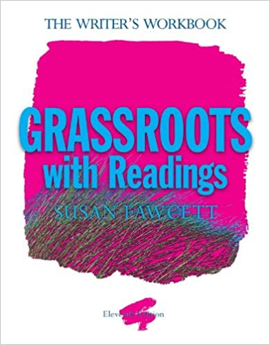 Amazon grassroots with readings the writers workbook ebook grassroots with readings the writers workbook 11th edition kindle edition fandeluxe Gallery