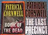 Patricia Cornwell Hardback Books (Book of the Dead ~ the Last Precinct)