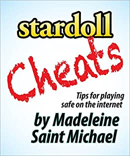 Stardoll Cheats: Tips for playing safe on the internet