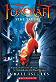 img - for The Taken (Foxcraft #1) book / textbook / text book