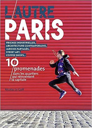 L'autre Paris – 10 promenade...
