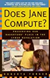 Does Jane Compute?, Roberta Furger, 0446673110
