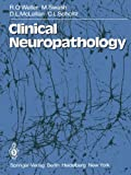 Clinical Neuropathology, Weller, R. O. and Swash, M., 1447113373