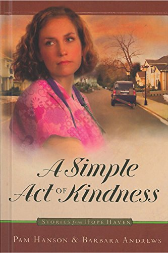 A Simple Act of Kindness (Stories from hope haven)