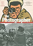 The Photographer: Into War-torn Afghanistan with Doctors Without Borders, Emmanuel Guibert, 1596433752