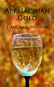 Appalachian Gold by [Herron, J. Michael]