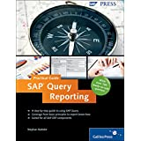 SAP Query Reporting-Practical Guide