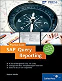 Sap Query Reporting–practical Guide