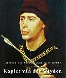 Rogier van der Weyden, Stephan Kemperdick, 0841600856