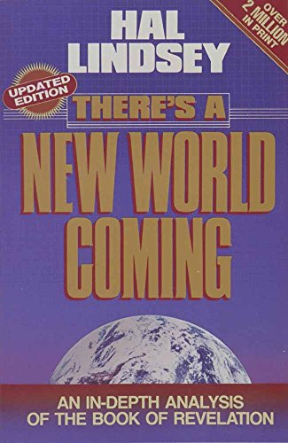 There's a New World Coming: An In-Depth Analysis of the Book of Revelation