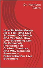 This essay sheds light on how to make money as a live streamer on Twitch and YouTube and elucidates how live streaming can be extremely profitable for content creators. Additionally, why donation revenue is substantial for live streamers is d...