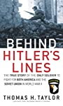 Behind Hitler's Lines: The True Story of the Only Soldier to Fight for both America and the SovietUnion in World War II