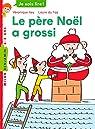 Je sais lire : Le père Noël a grossi par Faÿ