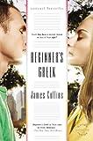 Beginner's Greek, James Collins, 0316021563