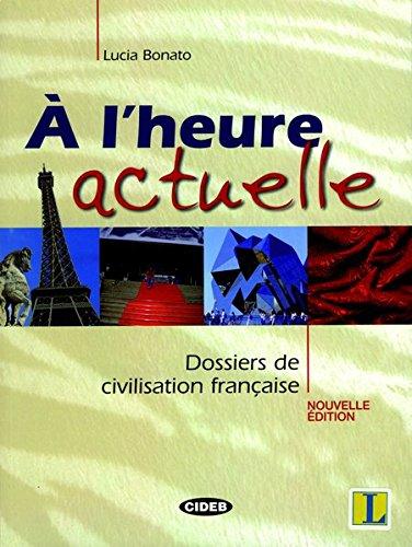 À l'heure actuelle - Buch mit Audio-CD