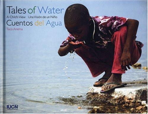 Descargar Libro Tales Of Water/cuentos Del Agua: A Child's View/una Vision De Un Nino Taco Anema
