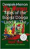 Tales of the Booga Dooga Land II - The Wormus