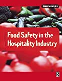 img - for Food Safety in the Hospitality Industry by Tim Knowles (2002-05-20) book / textbook / text book