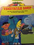 img - for Vegetable soup- Bert and Ernie and Cookie monster-Sesame Street book / textbook / text book