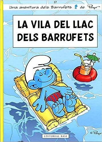 La Villa Del Llac Dels Barrufets Les aventures dels Barrufets: Amazon.es: Alain Jost, Thierry Culliford, Pascal Garray, Nine Culliford, Albert Vilardell: ...
