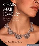 Chain Mail Jewelry: Contemporary Designs from Classic Techniques (Lark Jewelry & Beading)