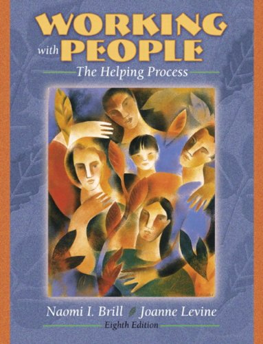 Working with People: The Helping Process (with...