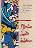 img - for Effective Public Relations by Scott M.; Center, Allen H.; Broom, Glen M. Cutlip (1994-05-03) book / textbook / text book