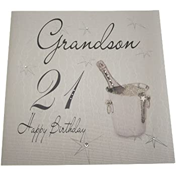 White Cotton Cards Happy Birthday Grandson 21 Handmade Large 21ST Card Champagne Bucket By