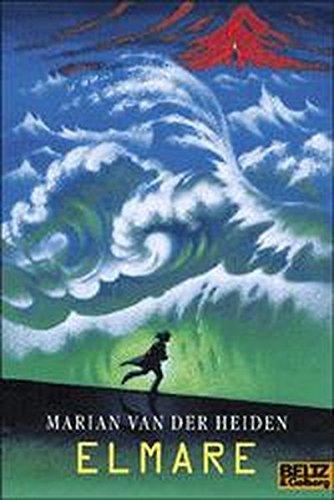 Elmare: Zukunftsroman (Gulliver)
