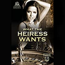 WHAT THE HEIRESS WANTS