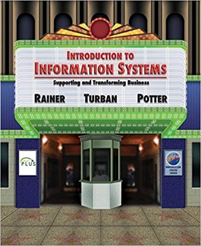 Introduction to Information Systems: Supporting and Transforming ...