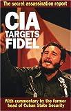 CIA Targets Fidel, Fabián Escalante, 1875284907