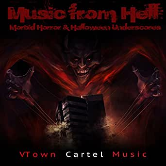 Music from Hell: Morbid Horror & Halloween Underscores by ...
