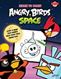 Learn to Draw Angry Birds Space, , 1939581338