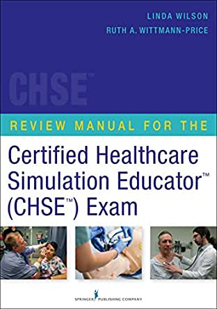Review Manual for the Certified Healthcare Simulation