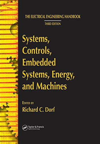 Systems, Controls, Embedded Systems, Energy, and Machines (The Electrical Engineering - Systems Embedded Handbook