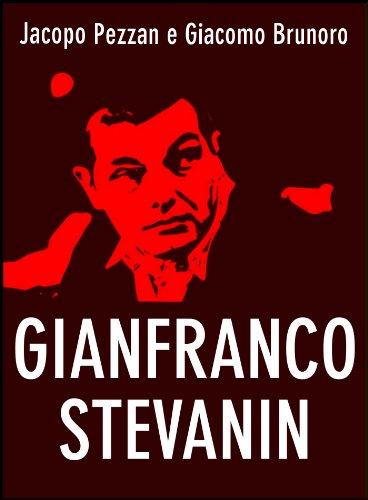 Gianfranco Stevanin. Il mostro di Terrazzo (Serial Killer Vol. 6) (Italian - Amarone Valpolicella Della