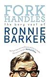 Fork Handles, Ronnie Barker, 0091951402