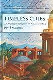 Timeless Cities, David Mayernik, 0813342988
