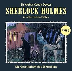 Die Gesellschaft des Schreckens (Sherlock Holmes - Die neuen Fälle 2)