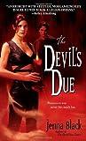 The Devil's Due, Jenna Black, 0440244927