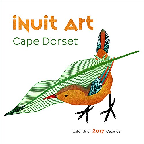 2017 Inuit Art: Cape Dorset Mini Wall Calendar (English and French Edition)