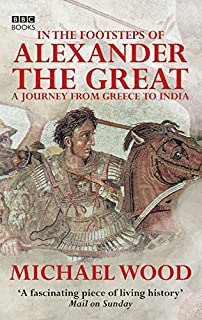 In The Footsteps Of Alexander Great